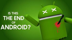 The End Of Android