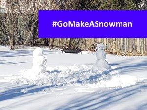 gomakeasnoman hashtag 2 snowmen gocanada - gobuildasnowman
