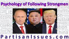 psychology of following strongmen