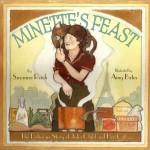 Susanna Reich, Amy Bates, Minette's Feast, Julia Child, Julia Child's Cat, Julia Child's Biography, Children's Book, Children's Books