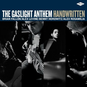 #23 Gaslight Anthem-Handwritten