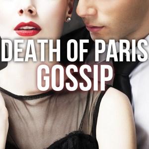 Death of Paris-Gossip