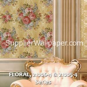 FLORAL, 21006-4 & 21005-4 Series