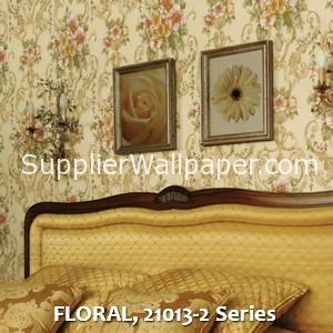 FLORAL, 21013-2 Series
