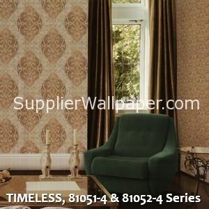 TIMELESS, 81051-4 & 81052-4 Series