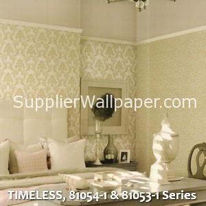 TIMELESS, 81054-1 & 81053-1 Series