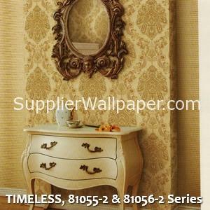 TIMELESS, 81055-2 & 81056-2 Series