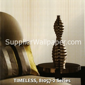 TIMELESS, 81057-2 Series