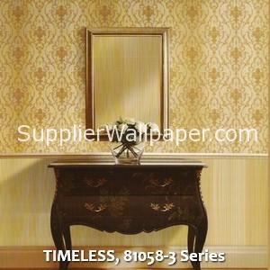 TIMELESS, 81058-3 Series