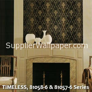 TIMELESS, 81058-6 & 81057-6 Series