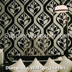 Diamond 1, WM-50151 Series