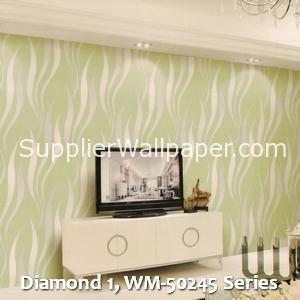 Diamond 1, WM-50245 Series