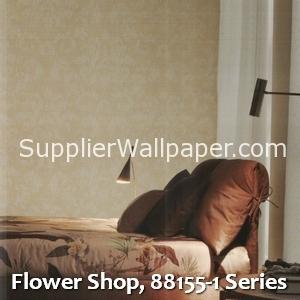 Flower Shop, 88155-1 Series