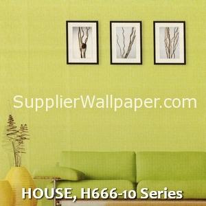 HOUSE, H666-10 Series