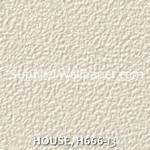 HOUSE, H666-13