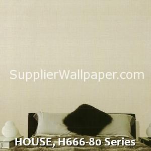 HOUSE, H666-80 Series