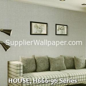 HOUSE, H666-96 Series