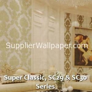 Super Classic, SC29 & SC30 Series
