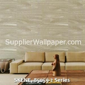 SKENE, 85059-2 Series