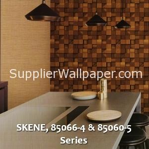 SKENE, 85066-4 & 85060-5 Series