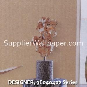 DESIGNER, 9E040402 Series