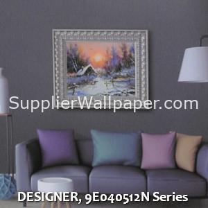 DESIGNER, 9E040512N Series