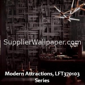 Modern Attractions, LFT370103 Series