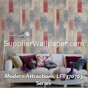 Modern Attractions, LFT370703 Series