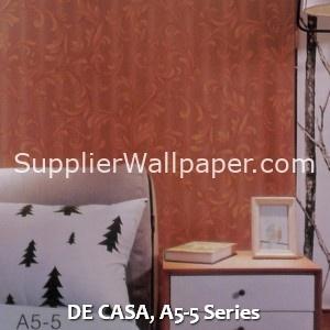 DE CASA, A5-5 Series