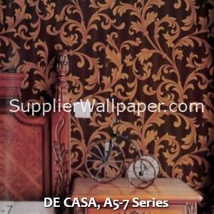 DE CASA, A5-7 Series