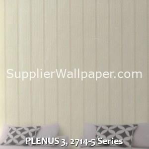 PLENUS 3, 2714-5 Series