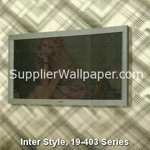 Inter Style, 19-403 Series