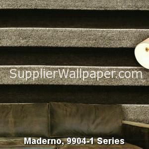 Maderno, 9904-1 Series