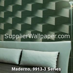 Maderno, 9913-3 Series