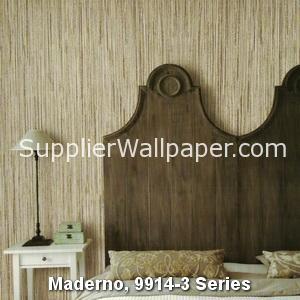 Maderno, 9914-3 Series