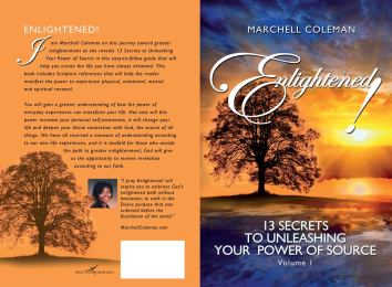Enlightened - 13 Secrets to Unleashing Your Power of Source by Marchell Coleman