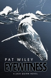 Eyewitness, a nautical murder mystery by Pat Wiley