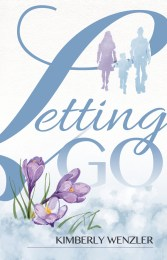 Letting Go by Kimberly Wenzler
