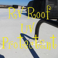 RV Roof UV Protectant