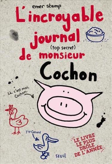 L'incroyable journal de Monsieur Cochon