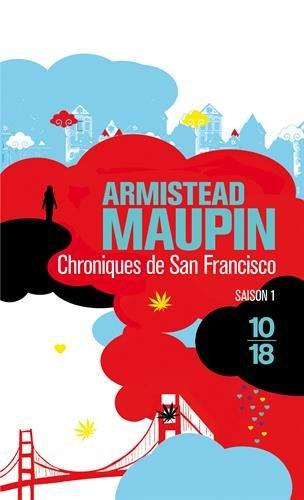 Chroniques de San Francisco T1 - Armistead Maupin