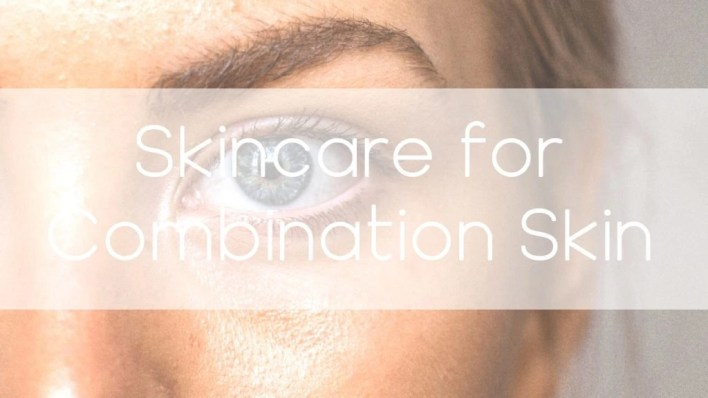 Skin care for combination skin