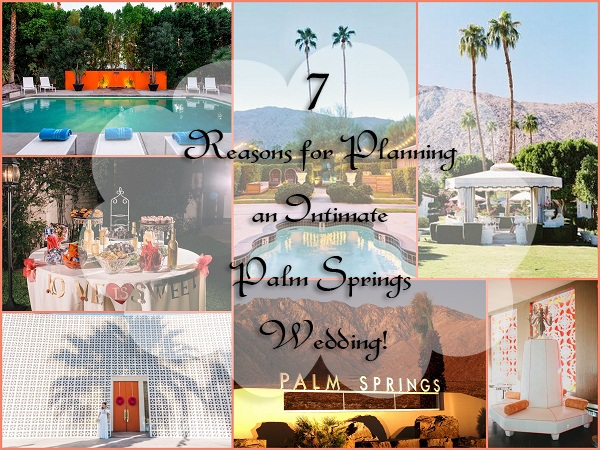 Intimate Destination Palm Springs Weddings - A2zWeddingCards