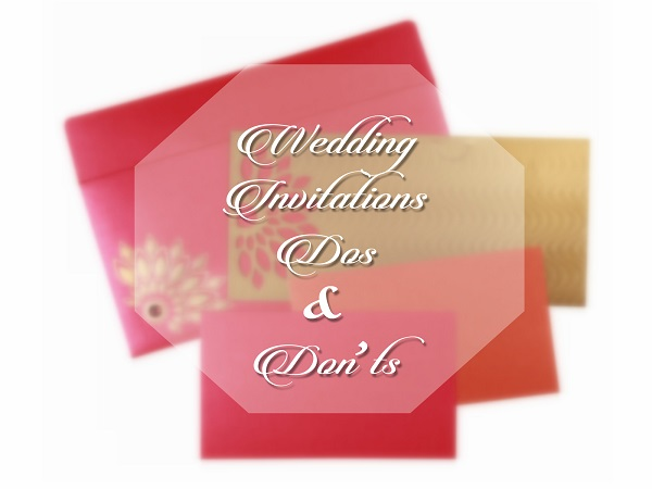 Wedding Inivtations Dos and Don'ts - A2zWeddingCards