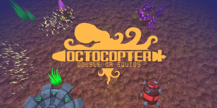 Switch_Octocopter Double Or Squids