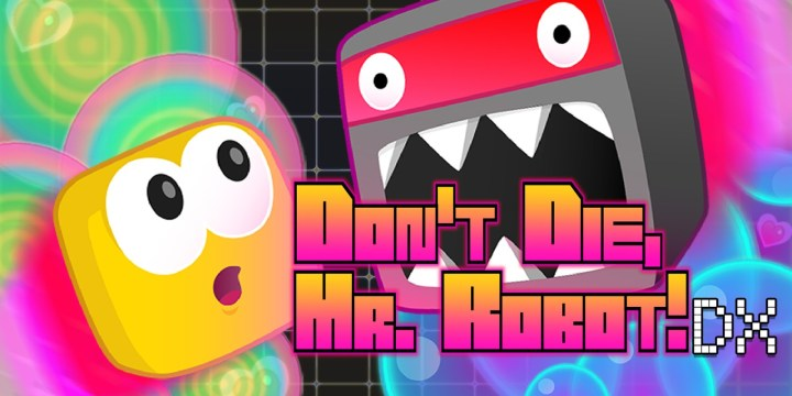 Don't Die, Mr Robot!