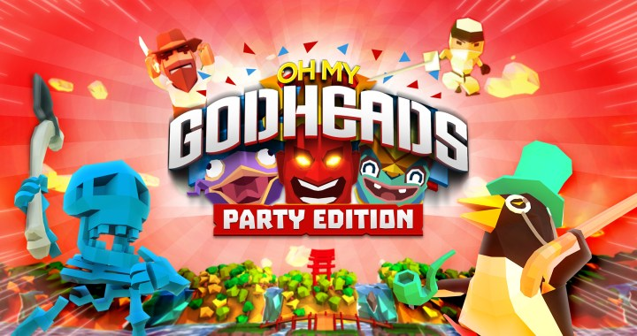 Oh My Godheads, the Party Edition