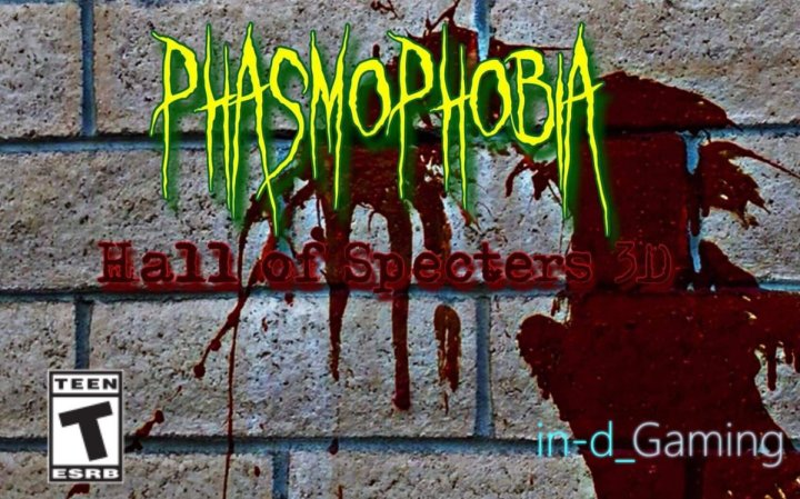 Phasmophobia: Hall of Specters 3D