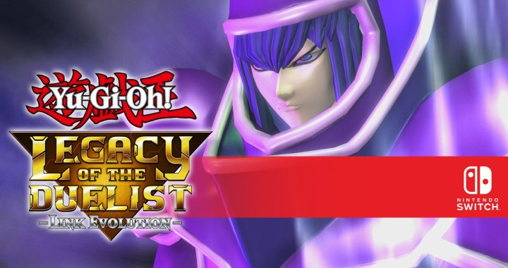 Yu-Gi-Oh! Legacy of the Duelist: Link Evolution Coming Exclusively to Nintendo Switch Summer 2019