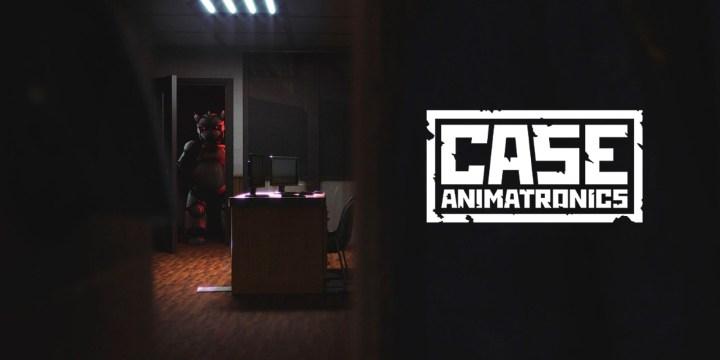 CASE: Animatronics